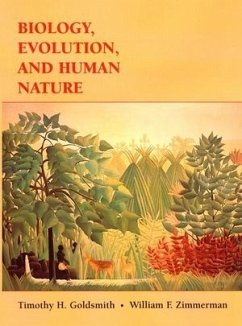 Biology, Evolution, and Human Nature - Goldsmith, Timothy H.; Zimmerman, William F.
