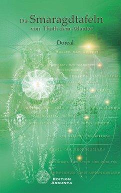 Die Smaragdtafeln von Thoth dem Atlanter - Doreal
