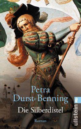 Die Silberdistel - Benning, Petra Durst-; Durst-Benning, Petra