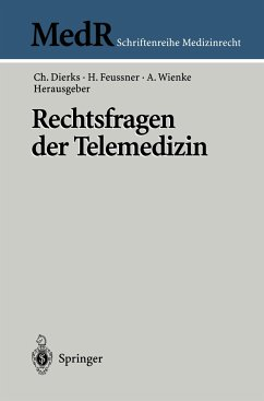 Rechtsfragen der Telemedizin - Dierks, Christian / Feussner, Hubertus / Wienke, Albrecht (Hgg.)