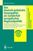 Das deutsch-polnische Grenzgebiet als Sonderfall europäischer Regionalpolitik