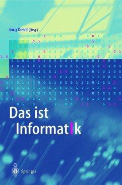 Das ist Informatik - Desel, Jörg (Hrsg.)