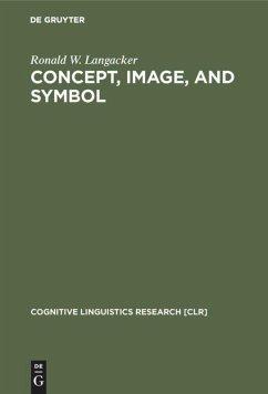 Concept, Image, and Symbol - Langacker, Ronald W.