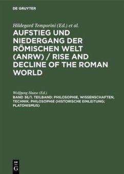 Philosophie, Wissenschaften, Technik. Philosophie (Historische Einleitung; Platonismus)