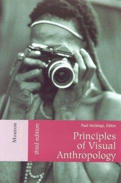 Principles of Visual Anthropology - Hockings, Paul (ed.)