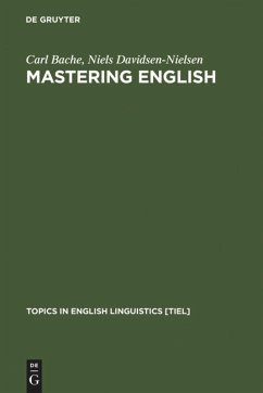 Mastering English - Bache, Carl; Davidsen-Nielsen, Niels