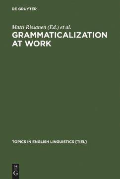 Grammaticalization at Work