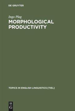 Morphological Productivity - Plag, Ingo