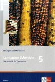 Lambacher Schweizer. 5. Schuljahr. Lösungen und Materialien. Bayern