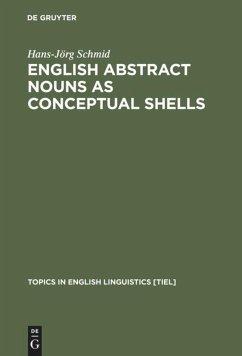 English Abstract Nouns as Conceptual Shells - Schmid, Hans-Jörg
