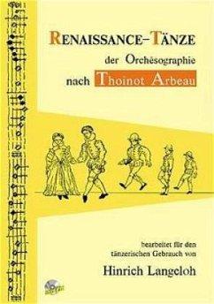 Renaissance-Tänze der Orchésographie nach Thoin...