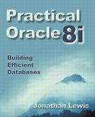 Practical Oracle8i¿: Building Efficient Databases