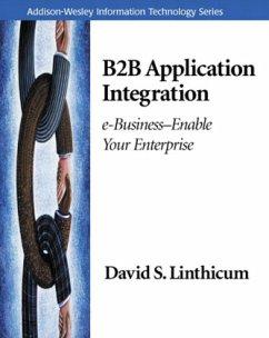 B2B Application Integration: E-Business-Enable Your Enterprise - Linthicum, David S.