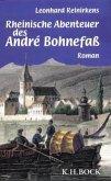 Rheinische Abenteuer des Andre Bohnefaß. Buch Adelheid