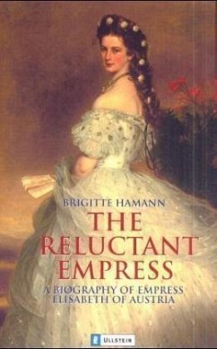 The Reluctant Empress - Hamann, Brigitte