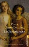 Die Zuckerbäckerin / Zarentochter Trilogie Bd.1