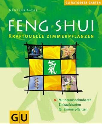 feng shui kraftquelle zimmerpflanzen von g nther sator. Black Bedroom Furniture Sets. Home Design Ideas