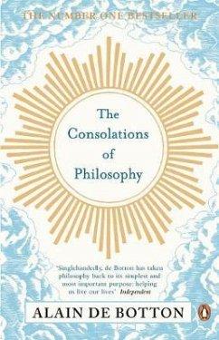 The Consolations of Philosophy - Botton, Alain de