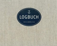 Logbuch (Segeltuch-Ausgabe) - Mertes, Harald