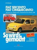So wirds gemacht. Fiat Seicento / Fiat Cinquecento