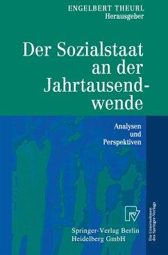 Der Sozialstaat an der Jahrtausendwende - Theurl, Engelbert (Hrsg.)