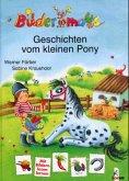 Bildermaus-Geschichten vom kleinen Pony