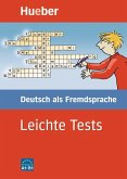 Leichte Tests. Deutsch als Fremdsprache