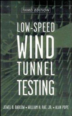 Low-Speed Wind Tunnel Testing - Barlow, Jewel B.;Rae, William H.;Pope, Alan