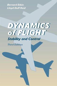Dynamics of Flight - Etkin, Bernard; Reid, Lloyd Duff
