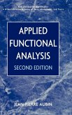 Applied Functional Analysis 2e