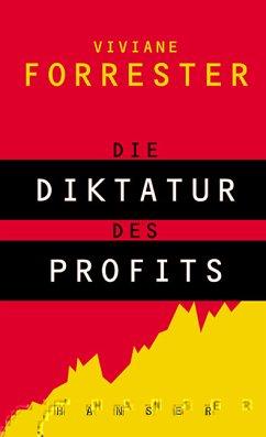 Die Diktatur des Profits - Forrester, Viviane