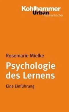 Psychologie des Lernens - Mielke, Rosemarie