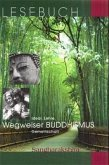 Wegweiser Buddhismus
