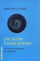 Das soziale Europa gestalten