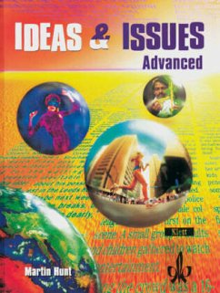 Ideas and Issues. Advanced Students Book - Hunt, Martin