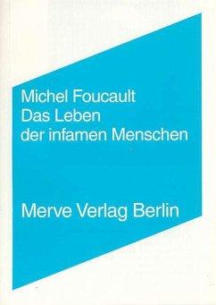 Das Leben der infamen Menschen - Foucault, Michel