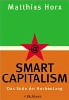 Horx, Matthias Smart Capitalism - Horx, Matthias