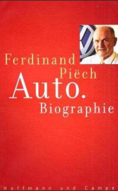 Auto. Biographie - Piech, Ferdinand
