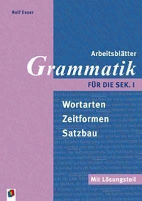 Arbeitsblätter Grammatik für die Sek. I von Rolf Esser - Schulbücher ...