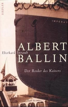 Albert Ballin - Straub, Eberhard