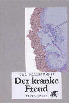 Der kranke Freud - Kollbrunner, Jürg