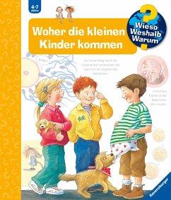 Woher die kleinen Kinder kommen / Wieso? Weshalb? Warum? Bd.13 - Rübel, Doris