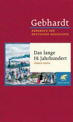 Das lange 19. Jahrhundert - Gebhardt, Bruno