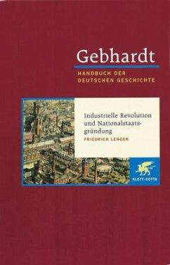 Industrialisierung, Reichsgründung und bürgerliche Gesellschaft (1850 - 1870/71) - Gebhardt, Bruno