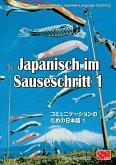Japanisch im Sauseschritt 1. Standardausgabe