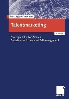 Talentmarketing - Egle, Franz; Bens, Walter