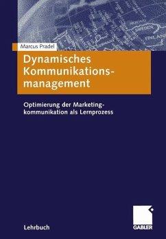 Dynamisches Kommunikationsmanagement - Pradel, Marcus