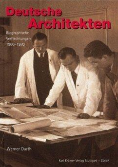 Deutsche Architekten - Durth, Werner