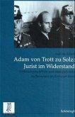Adam Trott zu Solz - Jurist im Widerstand