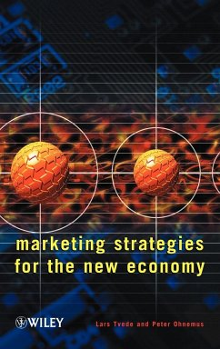 Marketing Strategies for the New Economy - Tvede, Lars; Ohnemus, Peter; Tvede